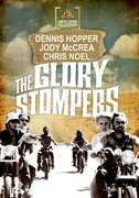 The Glory Stompers , Dennis Hopper