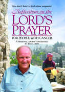 Reflections On The Lord's Prayer For People With Cancer , Ken Curtis
