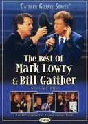 The Best of Mark Lowry & Bill Gaither: Volume Two , Bill Gaither