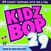 Kidz Bop 29 [Import] , Kidz Bop Kids