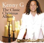 The Classic Christmas Album , Kenny G