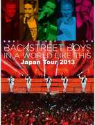 In a World Like This Japan Tour 2013 [Import] , Backstreet Boys