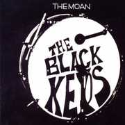 Moan , The Black Keys