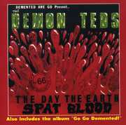 Day the Earth Spat Blood /  Go Go Demented [Import]