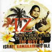 Somewhere Over The Rainbow: The Best Of Israel Kamakawiwo'ole [Import] , Israel Kamakawiwo'ole