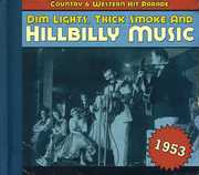 1953-Dim Lights Thick Smoke & Hilbilly Music Count , Various Artists