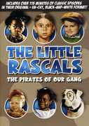 The Little Rascals: The Pirates of Our Gang