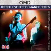 British Live Performance Series , Orchestral Manoeuvres in the Dark