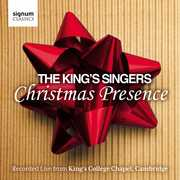 Christmas Presence: King's Singers: Live From King