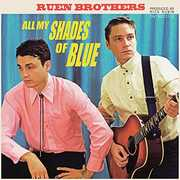 All My Shades Of Blue , Ruen Brothers