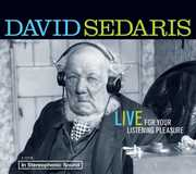 David Sedaris: Live For Your Listening Pleasure (Unabridged CD Audio)
