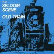 Old Train , The Seldom Scene