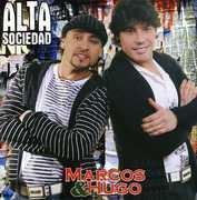 Alta Sociedad [Import] , Marcos y Hugo