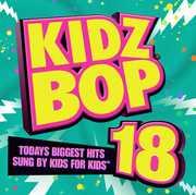 Kidz Bop, Vol. 18 , Kidz Bop Kids