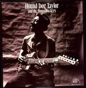 Hound Dog & Houserockers , Hound Dog Taylor