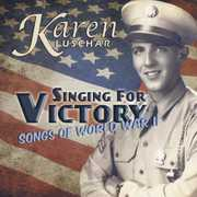 Singing for Victory-Songs of WW2