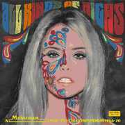 All Kinds of Highs: Mainstream Pop-Psych 1966-1970 [Import] , Various Artists