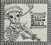 Elliot the Bull [Import] , Elliot the Bull
