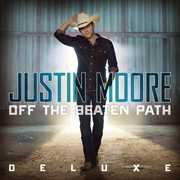 Off The Beaten Path , Justin Moore