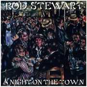 A Night On The Town , Rod Stewart