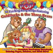 Goldilocks and The Three Bears , Fairy Tale Pop