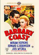 Barbary Coast , Miriam Hopkins