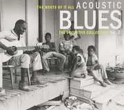 Roots of It All Acoustic Blues Vol. 2 , Various Artists