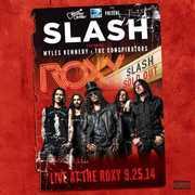 Live at the Roxy 09.25.14 , Slash