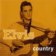 Elvis Country , Elvis Presley