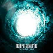 This Light I Hold , Memphis May Fire