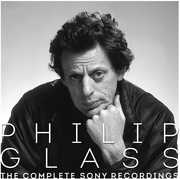 Philip Glass - the Complete Sony Recordings , Philip Glass