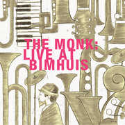 The Monk: Live At Bimhuis , Miho Hazama