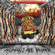 Humans Are Broken , Sisters of Suffocation