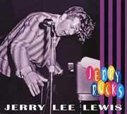 Rocks , Jerry Lee Lewis