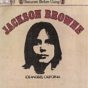 Jackson Browne (Saturate Before Using)