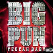 Yeah Baby [Explicit Content] , Big Pun