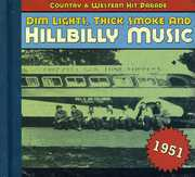 1951-Dim Lights Thick Smoke & Hilbilly Music Count , Various Artists