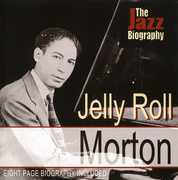 Jazz Biography , Jelly Roll Morton