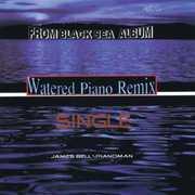 Watered Piano (Remix)