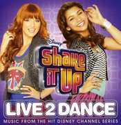 Shake It Up: Live 2 Dance (Original Soundtrack) [Import] , Various Artists
