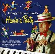 Havin a Party , Hoagy Carmichael