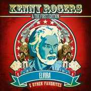 Elvira & Other Favorites , Kenny Rogers
