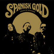 South Of Nowhere , Spanish Gold