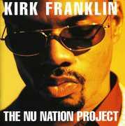 Nu Nation Project , Kirk Franklin