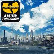 Better Tomorrow [Explicit Content] , Wu-Tang Clan