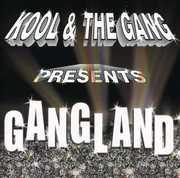 Gangland , Kool & the Gang