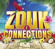 Zouk Connections 2 /  Various [Import] , Various Artists