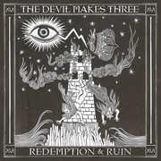 Redemption & Ruin , The Devil Makes Three