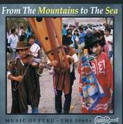 Music of Peru: From Mountains to Sea /  Various