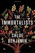 The Immortalists: A Novel